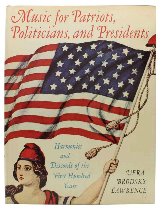 Music: Patriots, Politicos, & Presidents