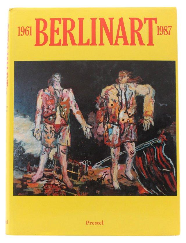 Berlin Art: 1961-1987