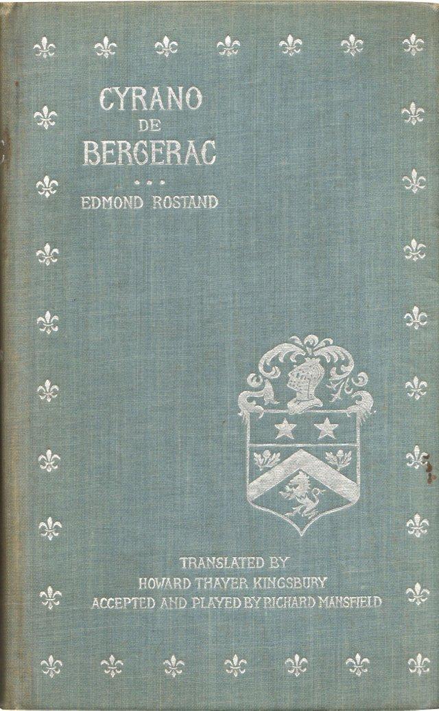 Cyrano de Bergerac, 1898, 1st US Ed
