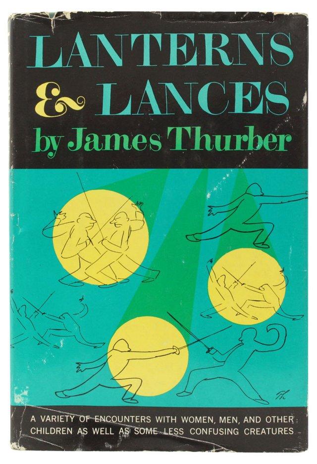 RG Thurber's Lanterns & Lances, 1st Ed