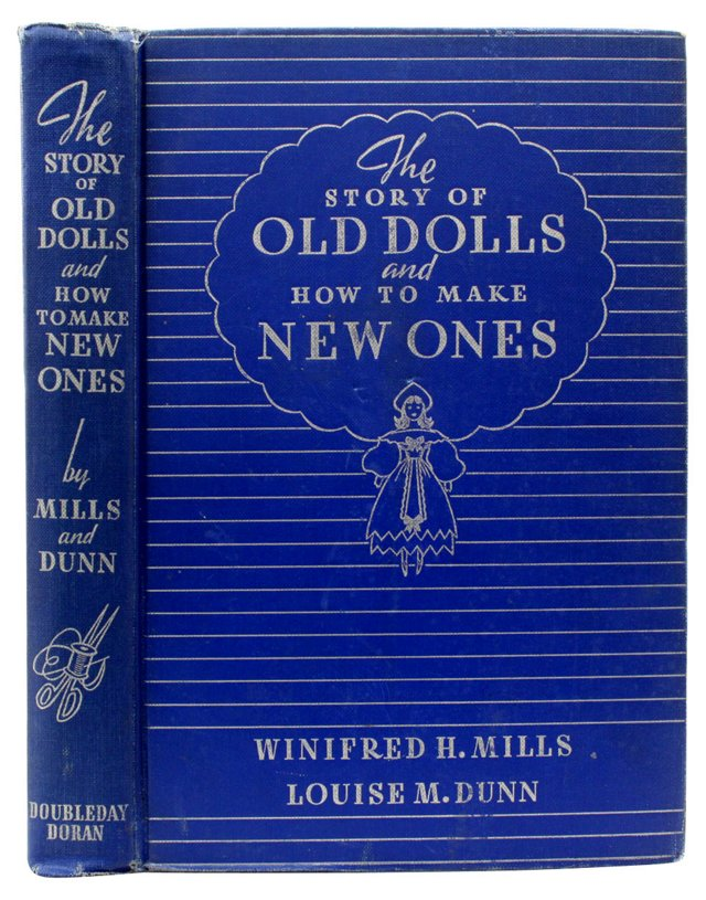 Old Dolls & How to Make New Ones