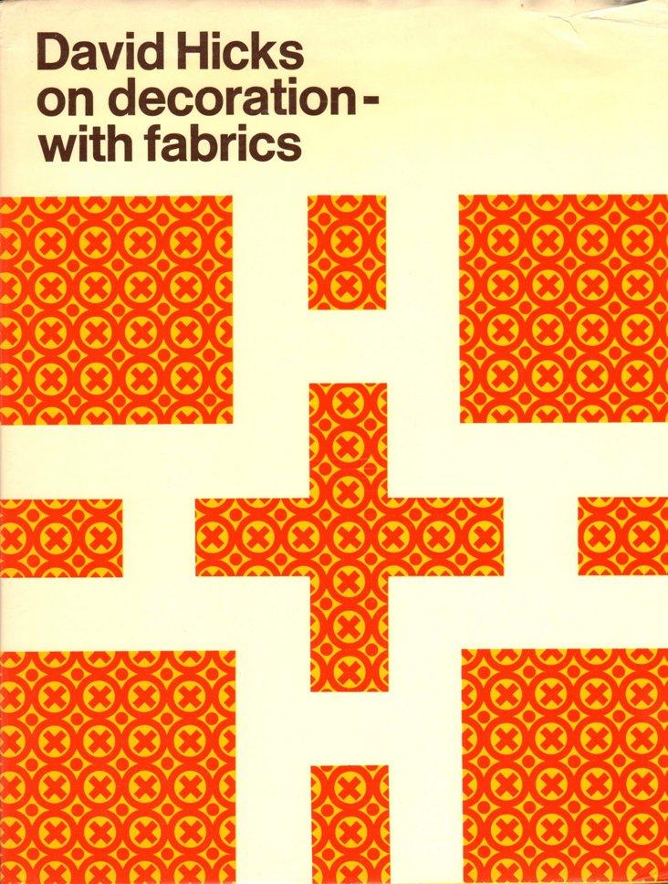 David Hicks on Decoration with Fabrics