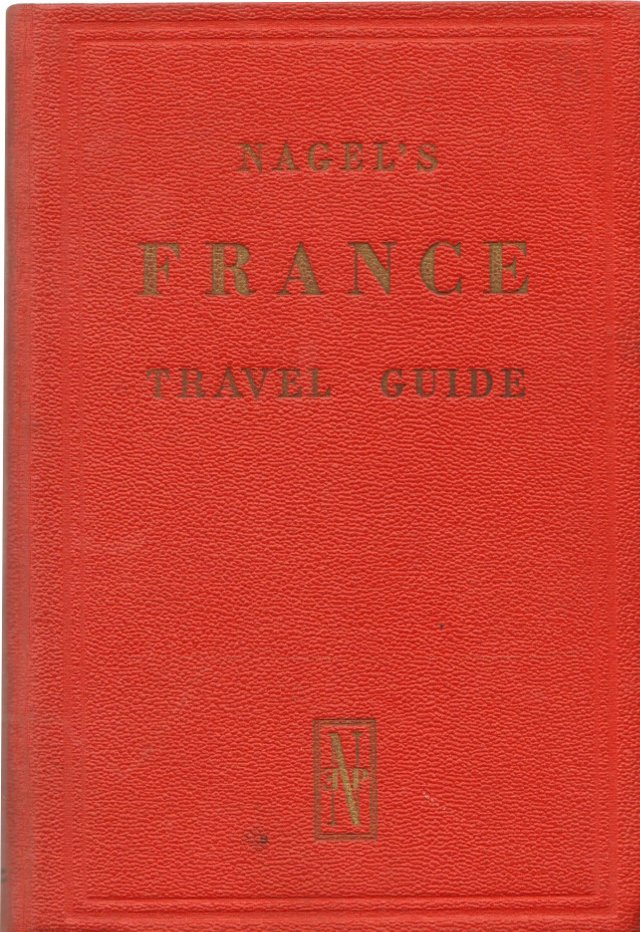 Nagel's France: Travel Guide