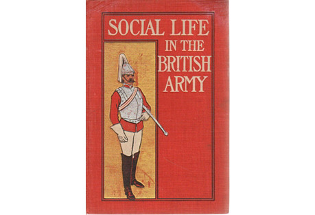 Social Life in the British Army