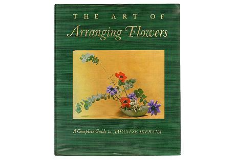 Arranging Flowers: Japanese Ikebana