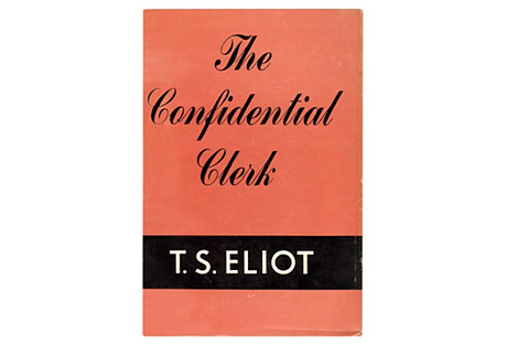 T. S. Eliot's The Confidential Clerk