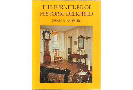 The Furniture of Historic Deerfield, MA