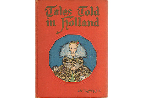 Tales Told in Holland