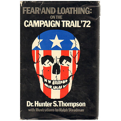 Fear & Loathing on Campaign Trail SIGNED