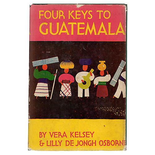 Four Keys to Guatemala, 1948