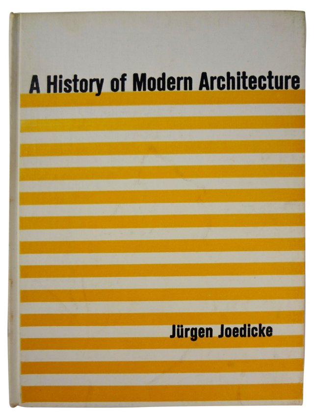 A History of Modern Architecture