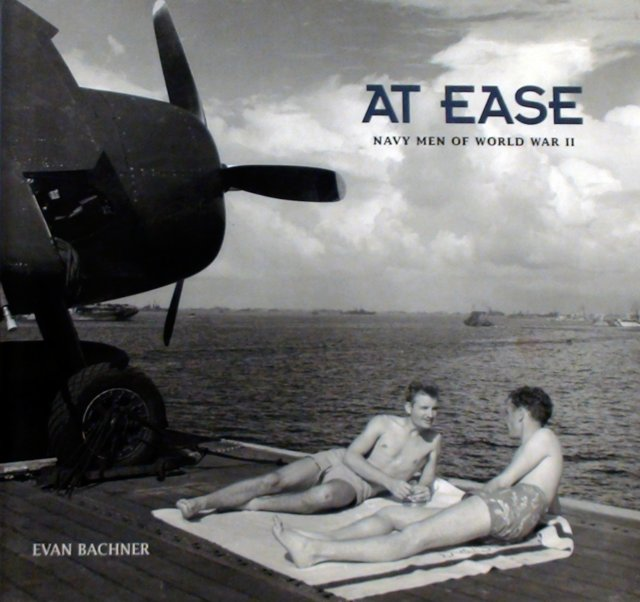 At Ease: Navy Men of WWII