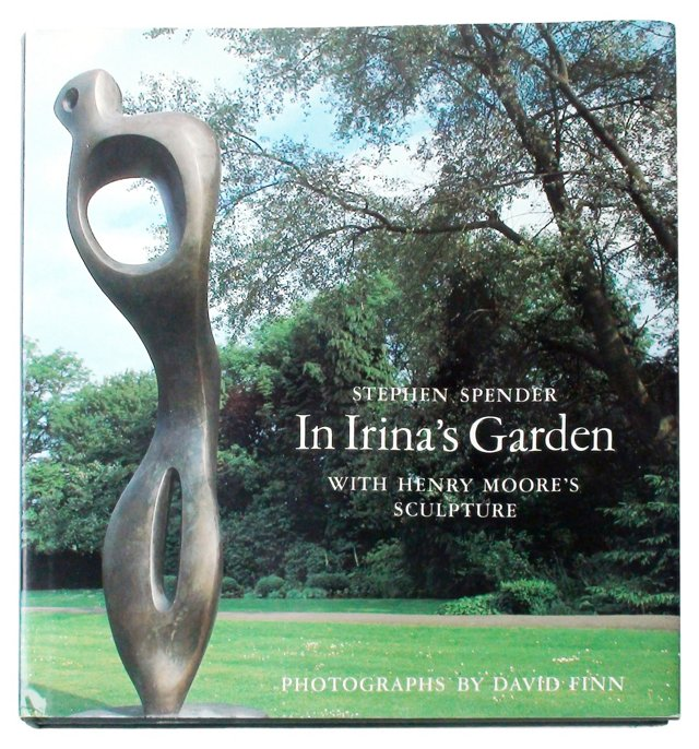 Henry Moore: In Irina's Garden