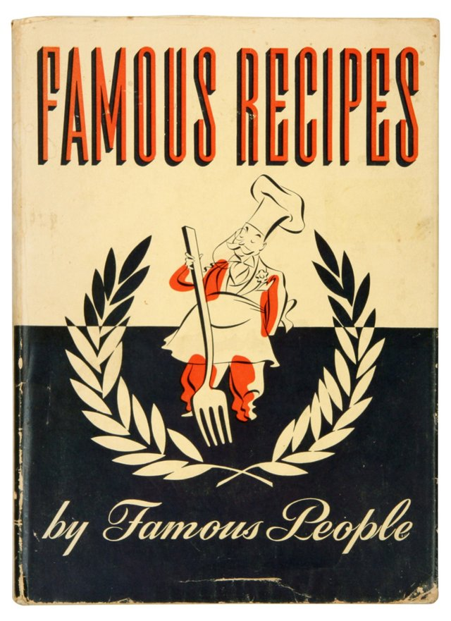 Famous Recipes by Famous People