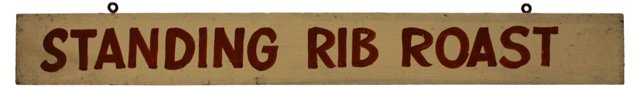 Standing Rib Roast Sign