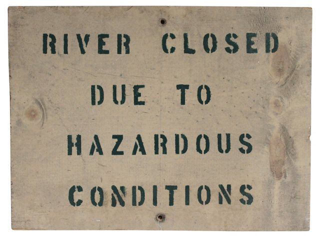 River Closed Sign