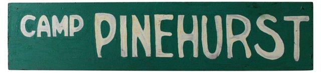 Camp Pinehurst Sign