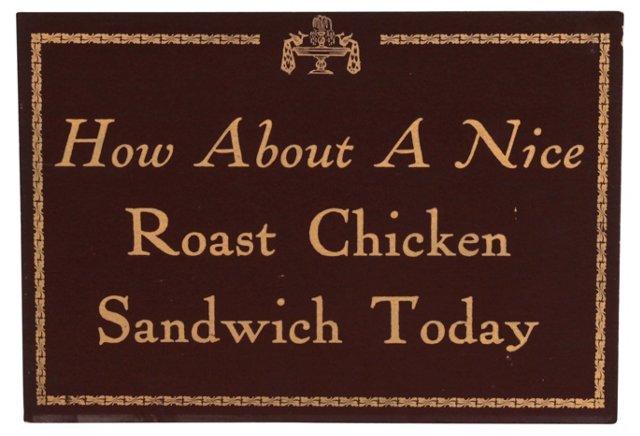 Roast Chicken Sandwich Restaurant Sign