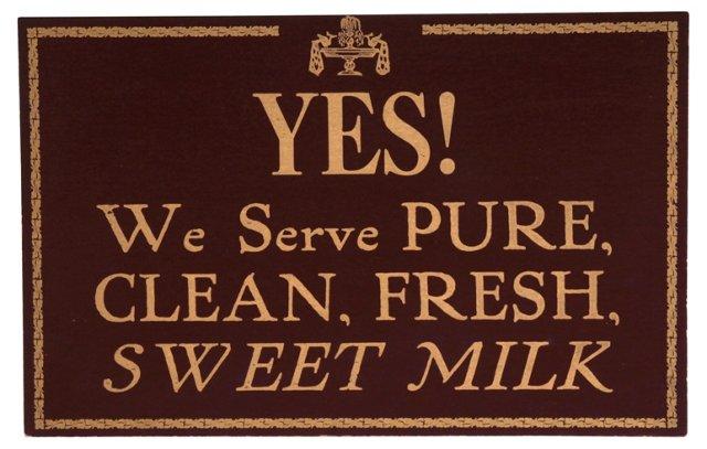 Sweet Milk Restaurant      Sign