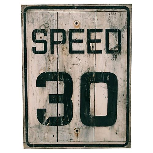 Speed 30 Sign