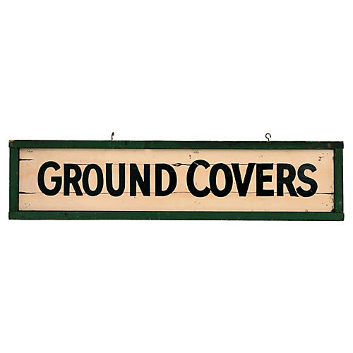 Ground Covers Sign
