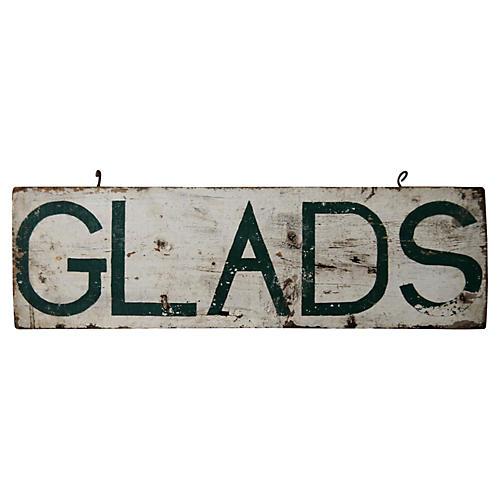 Glads Sign
