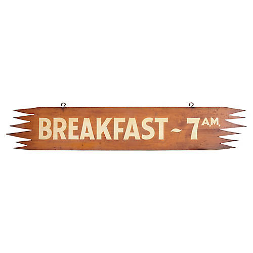 Breakfast - 7 A.M. Sign