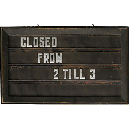 Closed from 2 till 3 Sign
