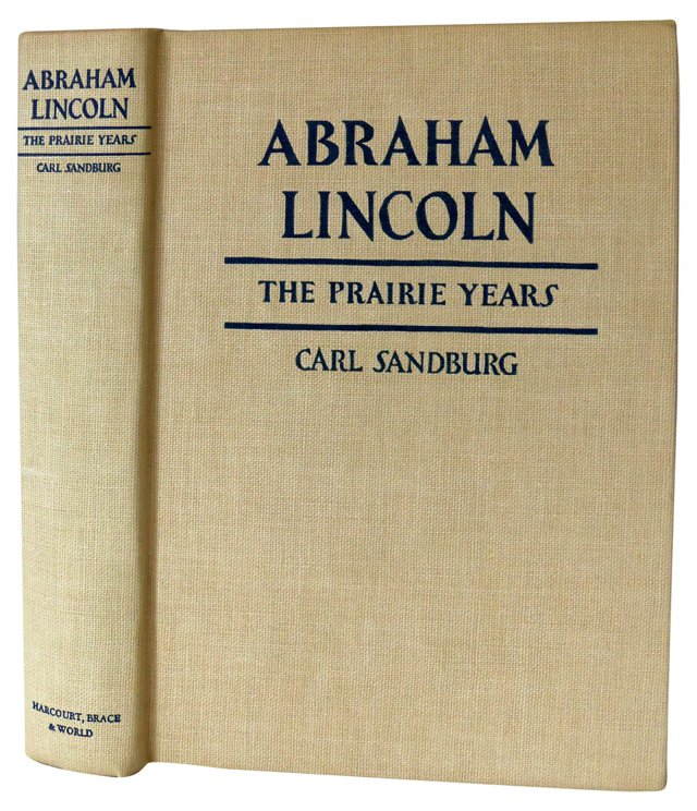 Abraham Lincoln: The Prairie Years