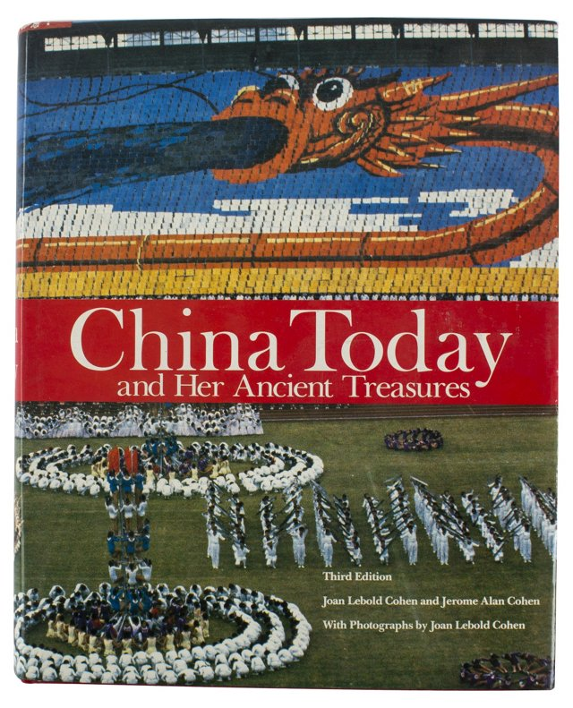 China Today & Her Ancient Treasures