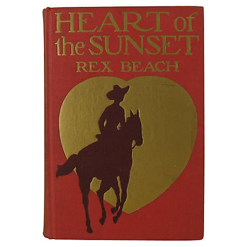Heart of the Sunset, Rex Beach