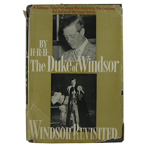 Windsor Revisited by the Duke of Windsor