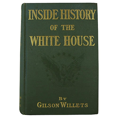 Inside History of the White House