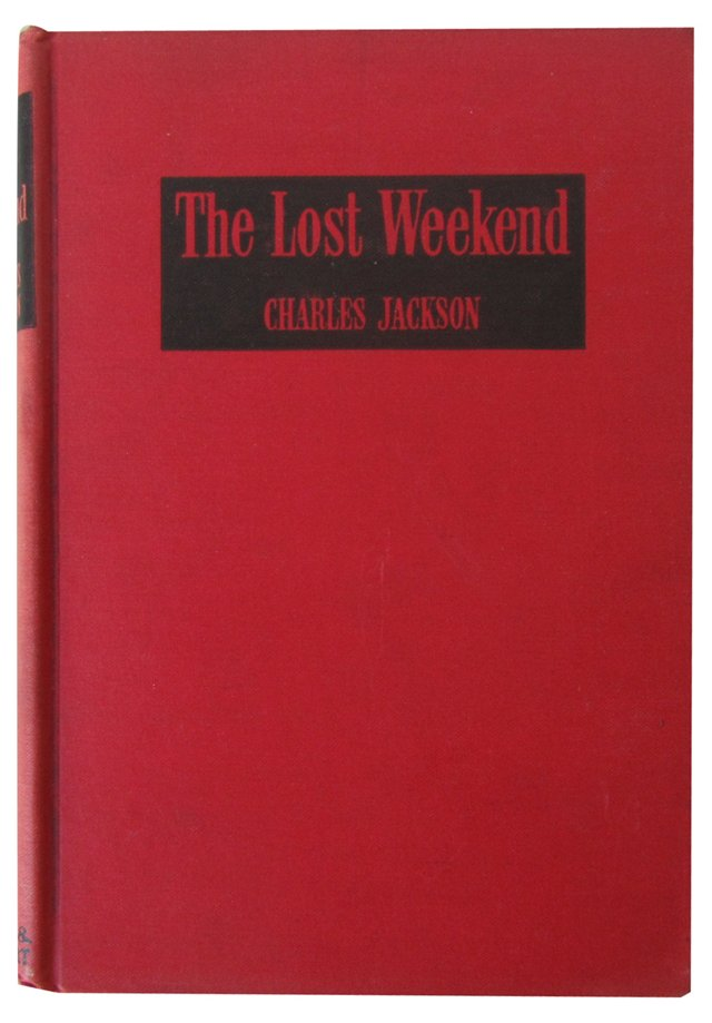 The Lost Weekend, 1st Ed