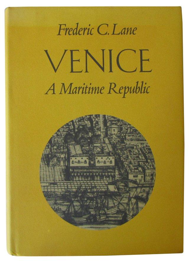 Venice: A Maritime Republic