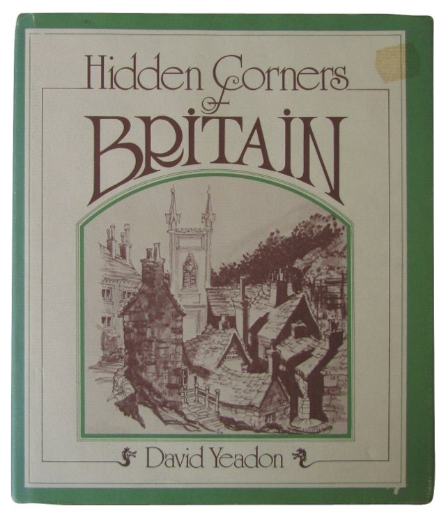Hidden Corners of Britain, 1st Ed