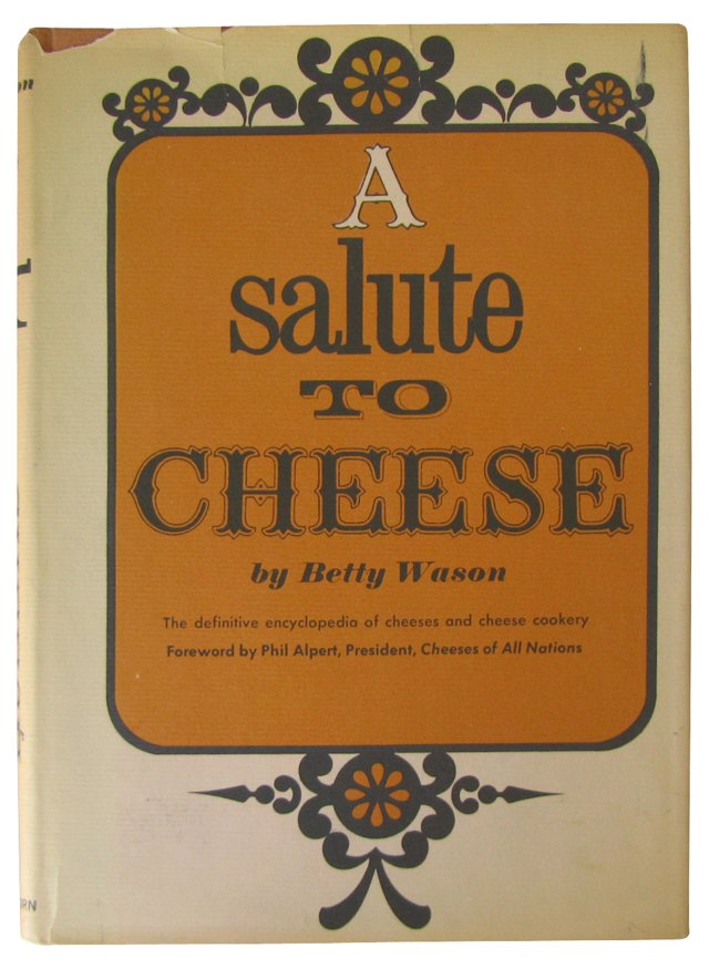 A Salute to Cheese