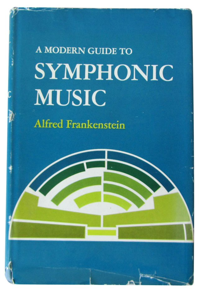 Modern Guide to Symphonic Music