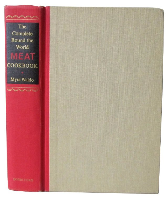 Complete Round the World Meat Cookbook