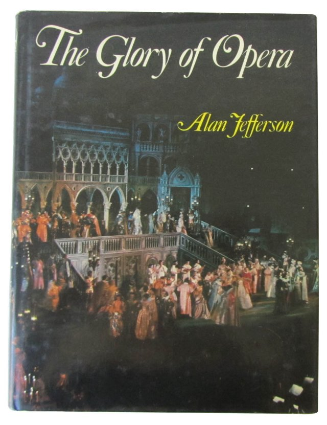 The Glory of Opera