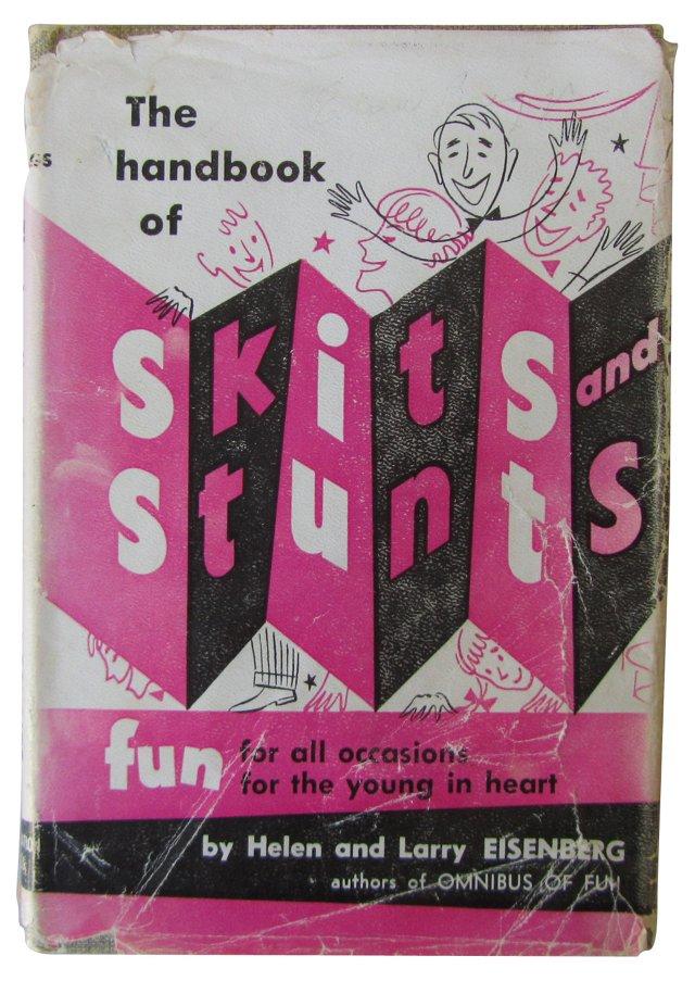 The Handbook of Skits & Stunts