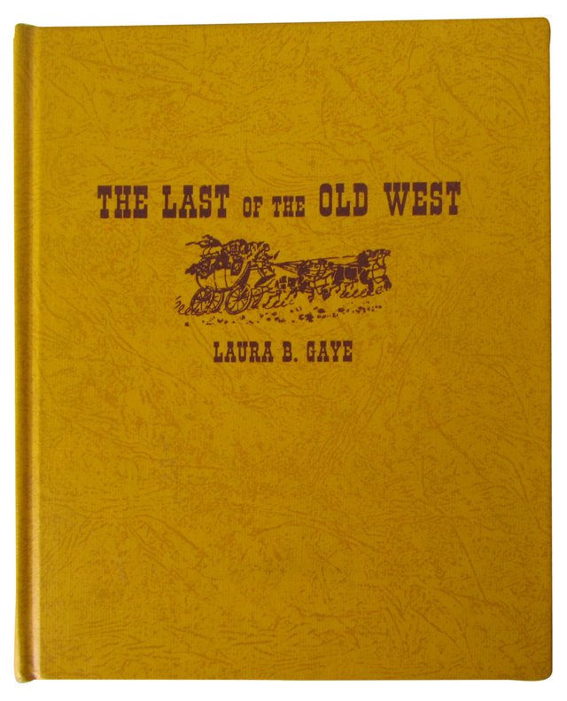 The Last of the Old West, Signed