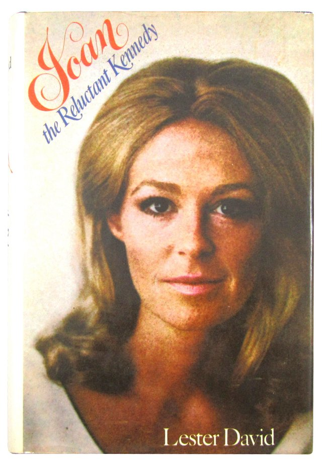 Joan the Reluctant Kennedy