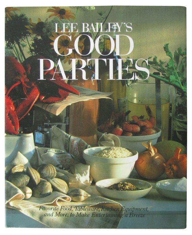 Lee Bailey's Good Parties