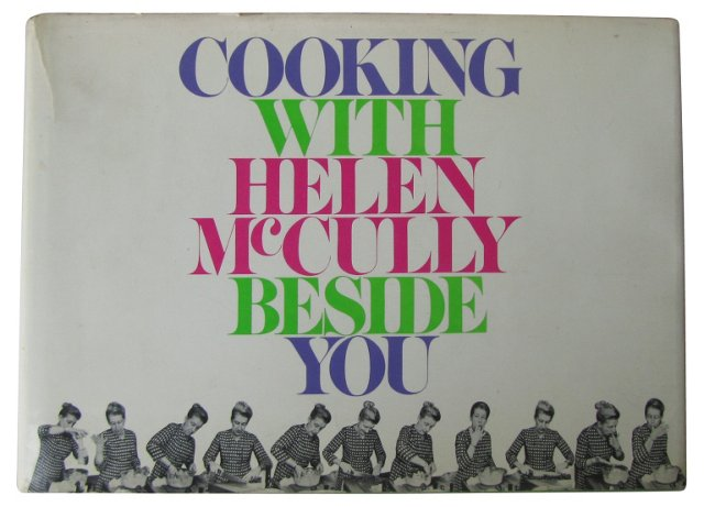 Cooking with Helen  McCully Beside You