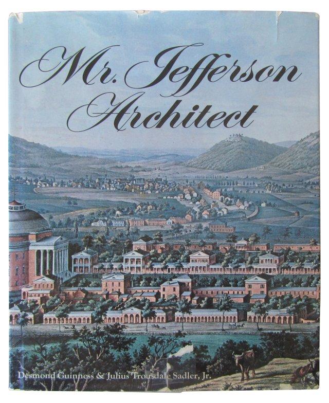 Mr. Jefferson, Architect