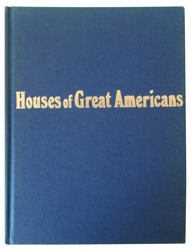 Houses of Great Americans