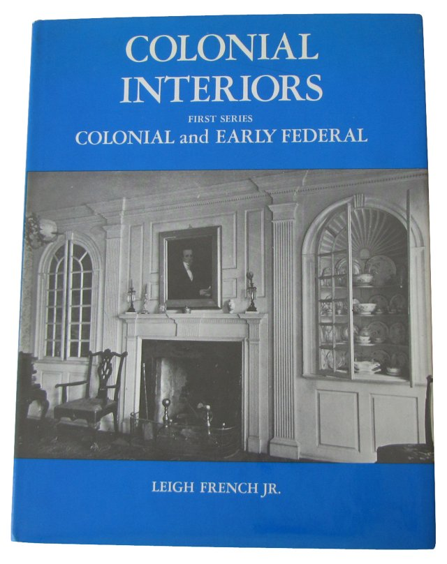 Colonial & Early Federal Interiors