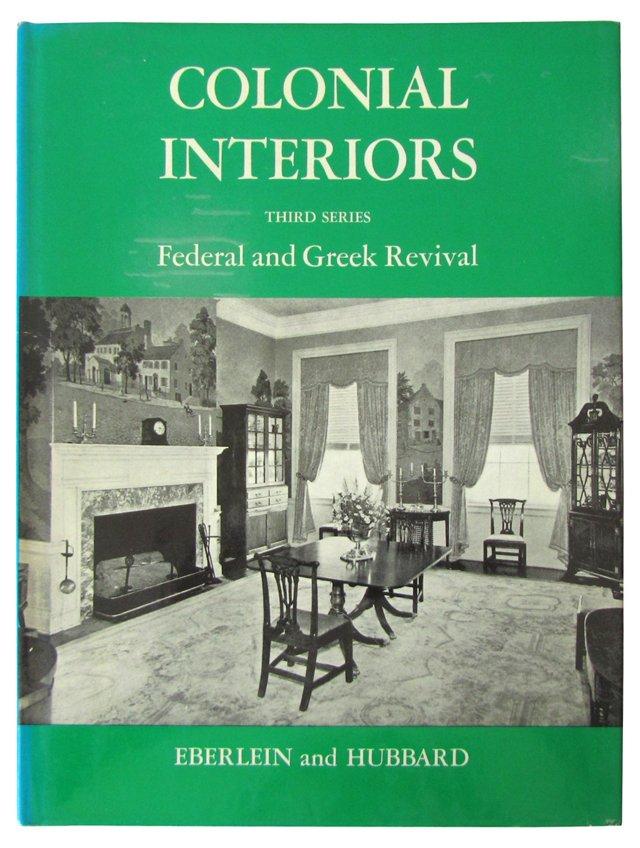 Federal & Greek Revival Interiors