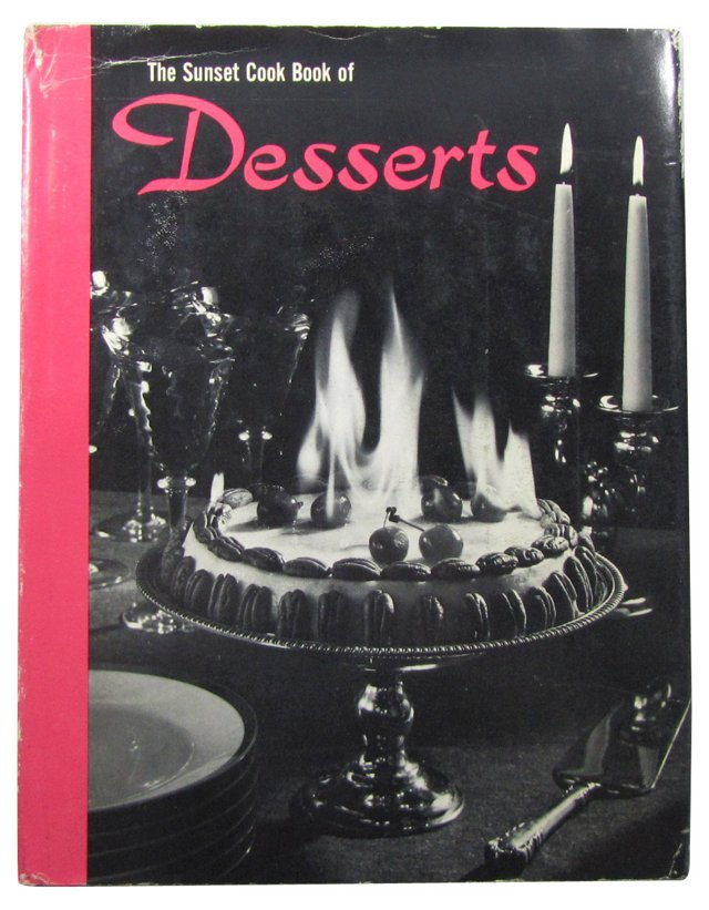 The Sunset Cook Book of Desserts